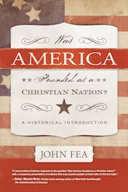 John Fea - Was America Founded