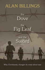 Alan Billings, The Dove, the Fig Leaf and the Sword