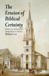 Lee - Erosion of Biblical Certainty Image