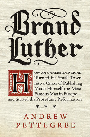 Andrew Pettegree, Brand Luther