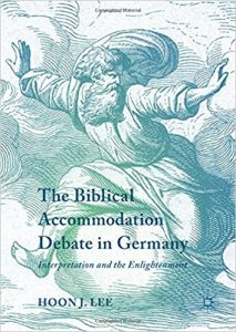 The Biblical Accommodation Debate in Germany: Interpretation and the Enlightenment
