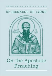 Irenaeus - On the Apostolic Preaching