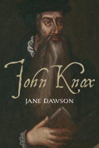"""Jane Dawson, """"John Knox"""""""
